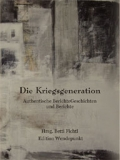 Die Kriegsgeneration - Anthologie